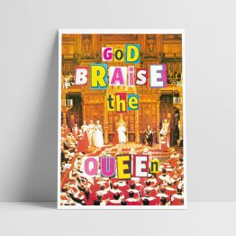 God Braise the Queen Giclee Print