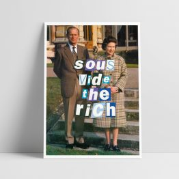 Sous Vide the Rich Giclee Print