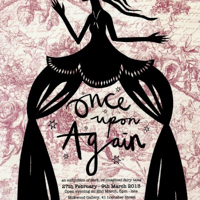 Once Upon Again Exhibition Poster by the Pack of Wolves at Milkwood Gallery