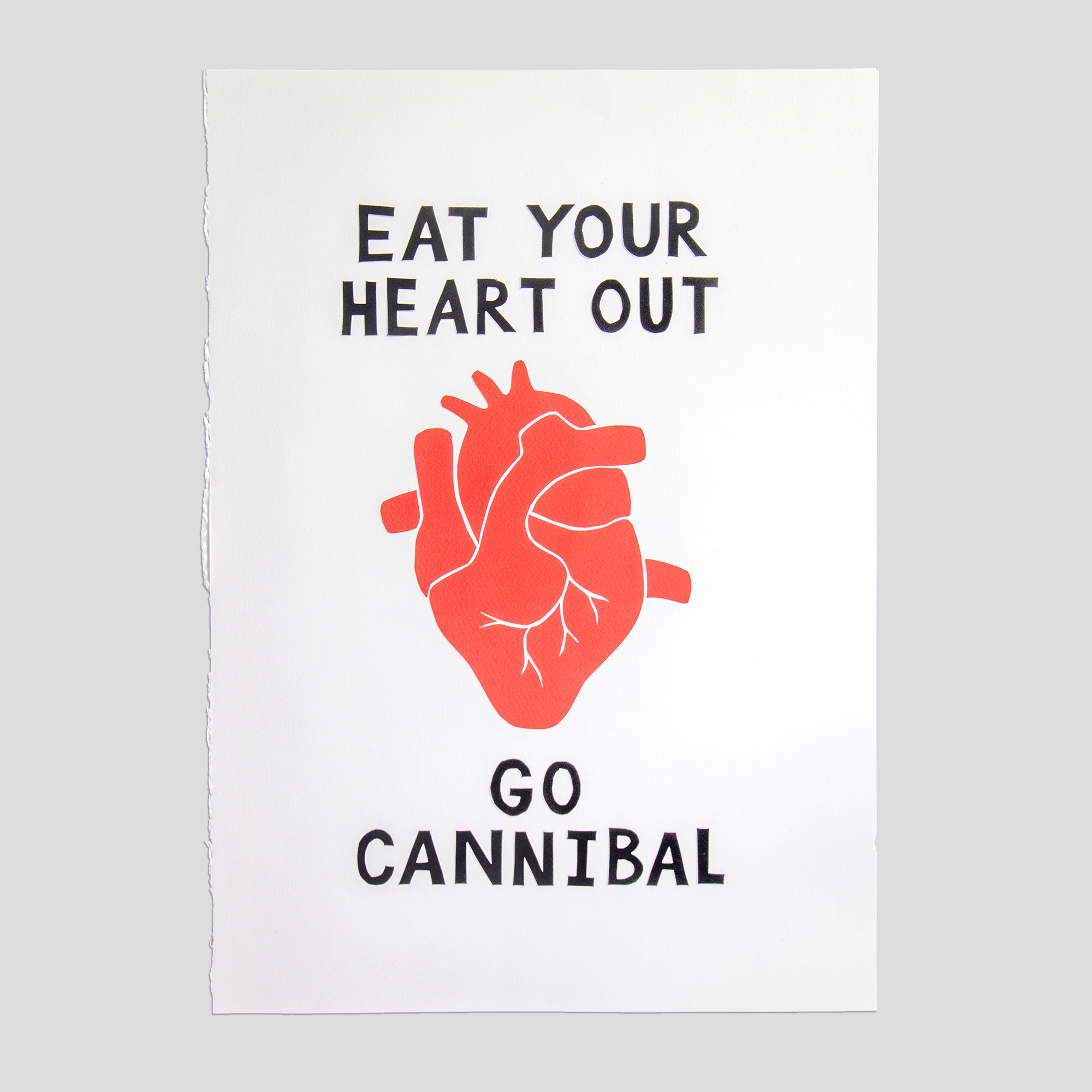 Eat Your Heart Out Go Cannibal